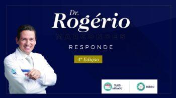 Dr Rogério Responde